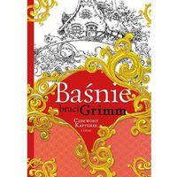 Książki dla dzieci, Baśnie braci Grimm. Czerwony Kapturek i inne (opr. twarda)