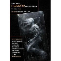 The Best Horror of the Year. Vol.10 Datlow, Ellen