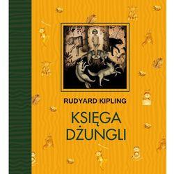 Księga Dżungli - Rudyard Kipling OD 24,99zł DARMOWA DOSTAWA KIOSK RUCHU (opr. twarda)