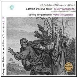 Kantaty Wielkopostne / Lent Cantatas Of 18th Century Gdańsk [Digipack] - Goldberg Baroque Ensemble DARMOWA DOSTAWA KIOSK RUCHU