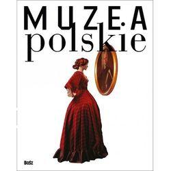 Muzea polskie - Praca zbiorowa (opr. twarda)