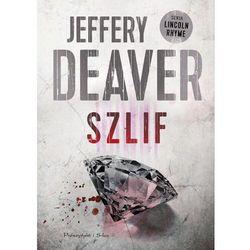 Szlif - Jeffery Deaver - ebook