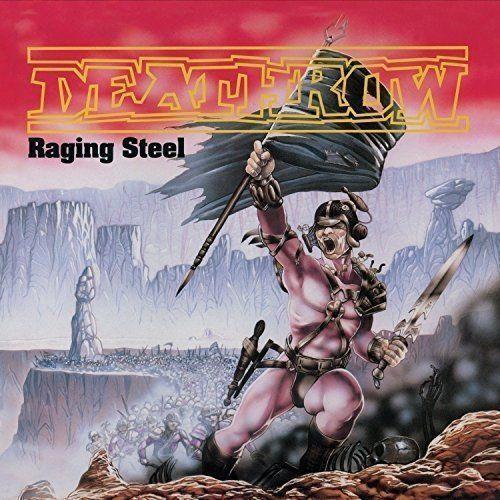 Pozostała muzyka rozrywkowa, RAGING STEEL - Deathrow (Płyta CD)