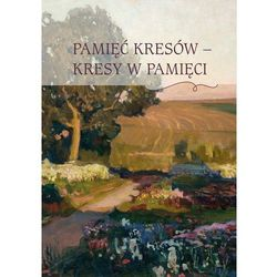 Pamięć Kresów - Kresy w Pamięci - książka (opr. miękka)