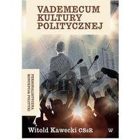 E-booki, Vademecum kultury politycznej. Personalistyczna koncepcja polityki - Witold Kawecki