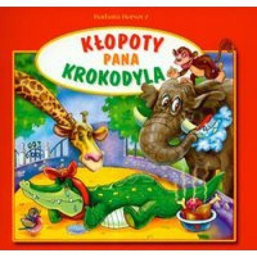 Książki dla dzieci, Kłopoty pana krokodyla (opr. miękka)