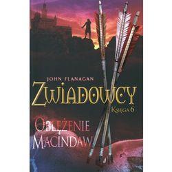 Zwiadowcy. Księga 6. Oblężenie Macindaw (opr. miękka)