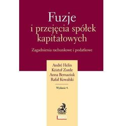 Fuzje i przejęcia spółek kapitałowych - Dostawa 0 zł (opr. twarda)