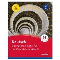 Książki do nauki języka, Ubungsgrammatik fr die Grundstufe aktuell + testy - Praca zbiorowa (opr. broszurowa)