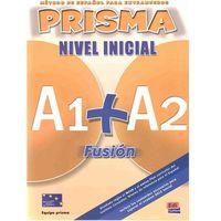 Książki do nauki języka, Prisma Fusion Nivel Inicial A1+A2 Podręcznik + Cd (opr. miękka)