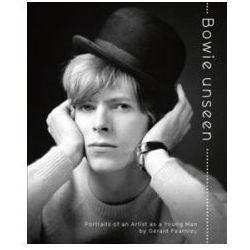 Bowie Unseen: Portrait of an Artist as a Young Man (opr. twarda)