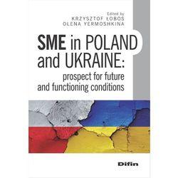 SME in Poland and Ukraine - Łobos Krzysztof, Yermoshkina Olena (opr. miękka)