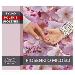 Tylko Polskie Piosenki - Piosenki O Milosci