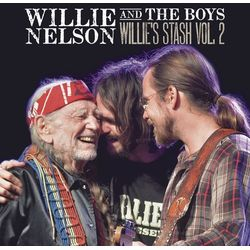 Nelson W Willie and the Boys: Willie's Stash Vol. 2 (Winyl) - Willie Nelson