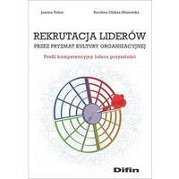 Biblioteka biznesu, Rekrutacja liderów przez pryzmat kultury organizacji (opr. broszurowa)