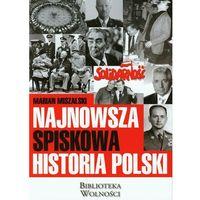 Literaturoznawstwo, Najnowsza spiskowa historia polski (opr. broszurowa)