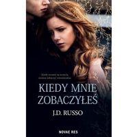Literatura młodzieżowa, Kiedy mnie zobaczyłeś (opr. broszurowa)