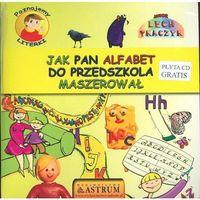Książki dla dzieci, Poznajemy literki Jak pan alfabet do przedszkola maszerował + CD (opr. broszurowa)