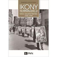 Historia, Ikony normalizacji. Darmowy odbiór w niemal 100 księgarniach!