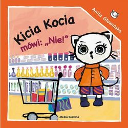 Kicia Kocia mówi: NIE! (opr. miękka)