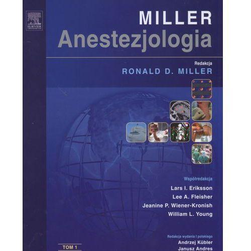 Książki medyczne, Anestezjologia Millera. Tom 1 (opr. twarda)