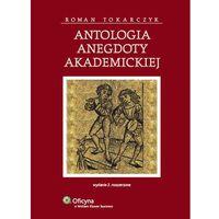 Książki prawnicze i akty prawne, Antologia anegdoty akademickiej (opr. twarda)