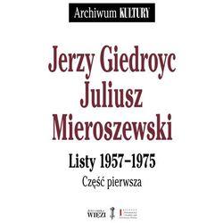 Jerzy Giedroyc, Juliusz Mieroszewski - Listy 1957-1975 - Jerzy Giedroyć (opr. miękka)