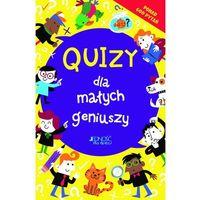 Książki dla dzieci, Quizy dla małych geniuszy (opr. miękka) Promocja 01/19 (-12%)