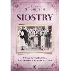 Siostry. Niesamowita historia życia kobiet z rodziny Mitford (opr. miękka)