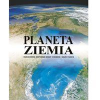 Książki dla dzieci, Planeta Ziemia - Wysyłka od 3,99 - porównuj ceny z wysyłką (opr. twarda)