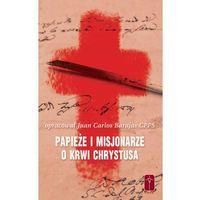 Książki religijne, Papieże i Misjonarze o Krwi Chrystusa (opr. miękka)