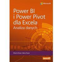 Informatyka, Power bi i power pivot dla excela. analiza danych - alberto ferrari, marco russo