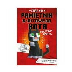 Minecraft Pamiętnik 8-bitowego kota Fioletowy portal Tom 7
