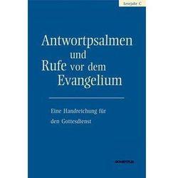 Antwortpsalmen und Rufe vor dem Evangelium - Lesejahr C Hirt, Walter