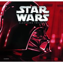 Star Wars. Klasyczna trylogia (opr. twarda)