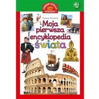Książki dla dzieci, Moja pierwsza encyklopedia świata (opr. twarda)