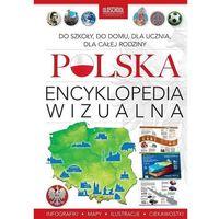 Słowniki, encyklopedie, Polska. Encyklopedia wizualna - Jannasz Marek, Popiołek Ryszard (opr. twarda)
