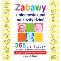 Hobby i poradniki, Zabawy z niemowlakami na każdy dzień (opr. broszurowa)