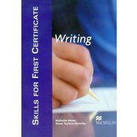 Książki do nauki języka, Skills For First Certificate Writing Książka Ucznia (opr. miękka)