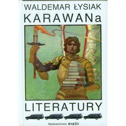 Karawana Literatury (opr. twarda)