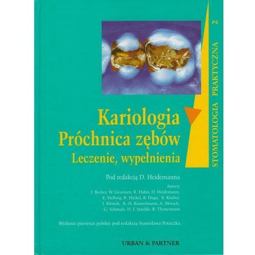 Książki medyczne, Kariologia Próchnica zębów (opr. twarda)