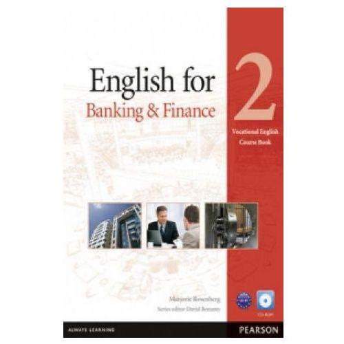 Biblioteka biznesu, English For Banking And Finance 2 Vocational English Course Book With Cd-Rom (opr. miękka)