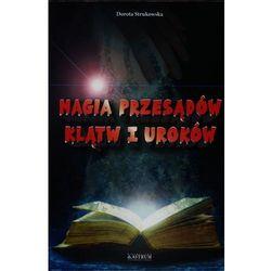 Magia przesądów klątw i uroków (opr. miękka)