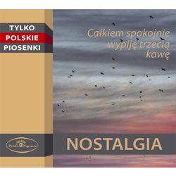 Tylko Polskie Piosenki - Nostalgia