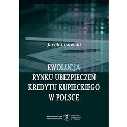 Ewolucja rynku ubezpieczeń kredytu kupieckiego w Polsce - Jacek Lisowski - ebook