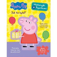 Książki dla dzieci, Peppa Pig Historyjki z figurkami Jak to było? - Praca zbiorowa (opr. kartonowa)