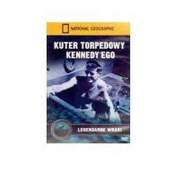 Kuter torpedowy Kennedy`ego. Legendarne wraki - Zakupy powyżej 60zł dostarczamy gratis, szczegóły w sklepie
