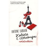 Pozostałe książki, Kobieta z czerwonym notatnikiem Laurain Antoine (opr. miękka)
