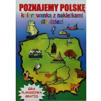 Kolorowanki, Poznajemy Polskę Kolorowanka z naklejkami dla dzieci - Beata Guzowska