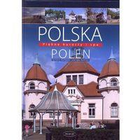 Przewodniki turystyczne, POLSKA POLEN. PIĘKNE KURORTY I SPA - IZABELA I TOMASZ KACZYŃSCY (opr. twarda)